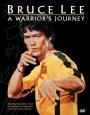 Брюс Ли: Путь воина