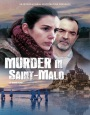 Убийства в Сен-Мало (ТВ)